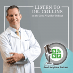 dr collins good neighbor podcast